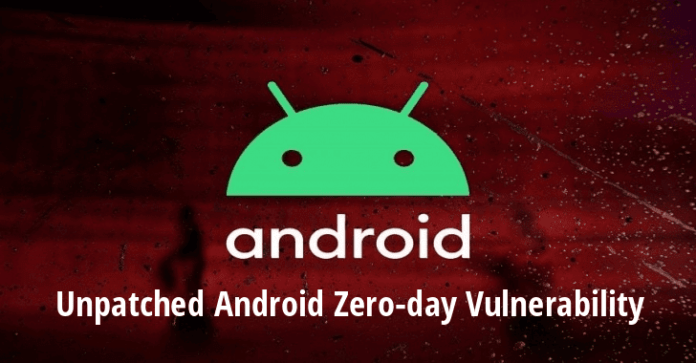 Android Zero Day Vulnerability